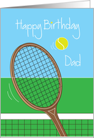 Happy Birthday for Dad with Tennis Racquet and Tennis Ball card