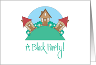 Invitation to Block Party with Hillside of Cute Cottages card