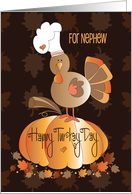 Thanksgiving for Nephew, Happy Turkey Day, Pumpkin Turkey card