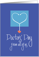 Doctors' Day from all of us, with Stethoscope and Heart at End card