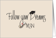 Graduation Follow Your Dreams Master of Science in Nursing card