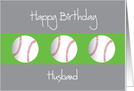 Happy Birthday for Husband with Trio of Baseballs card