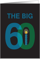 Birthday for 60 Year Old, The Big 60 with Candle card