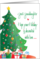 Christmas Decorated with Love Great Granddaughter, Tree and Ornaments card