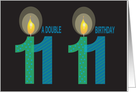 Twin 11 Year Old Birthday, Double Birthday with Candles card