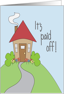 Congratulations for Paying off Home Loan, Cute Cottage card