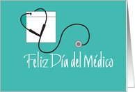 Dia del Medico, Doctors' Day with Stethoscope in Spanish card