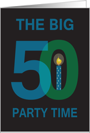 Birthday Party Invitation for 50 Year Old, The Big 50 card