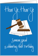 Birthday for Lawyer, Hear Ye With Gavel and Sound Block card