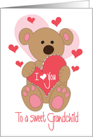 Valentine for Grandchild, Teddy Bear holding I Love You Heart card
