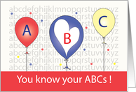 You Know Your A B Cs, Balloons with Alphabet in Background card