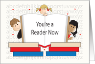 You're a Reader Now, Open Book with Trio of Children Reading card