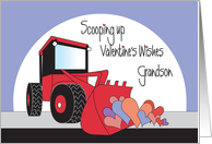 Valentine's Day for Grandson, Front Loader with Hearts card