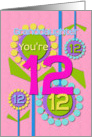 Happy Birthday Granddaughter You're 12 Fun Colorful Flowers card