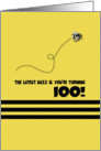 100th Birthday Latest Buzz Bumblebee Age Specific Yellow and Black Pun card