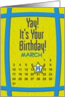 March 14th Yay It's Your Birthday date specific card