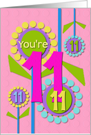 Happy Birthday You're 11 Fun Colorful Flowers card
