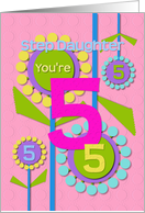Happy Birthday Step Daughter You're 5 Fun Colorful Flowers card