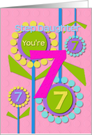 Happy Birthday Step Daughter You're 7 Fun Colorful Flowers card