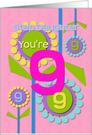 Happy Birthday Step Daughter You're 9 Fun Colorful Flowers card
