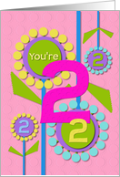 Happy Birthday You're 2 Fun Colorful Flowers card