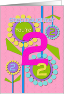 Happy Birthday Step Daughter You're 2 Fun Colorful Flowers card