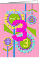Happy Birthday Step Daughter You're 3 Fun Colorful Flowers card