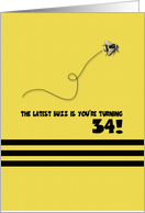 34th Birthday Latest Buzz Bumblebee Age Specific Yellow and Black Pun card