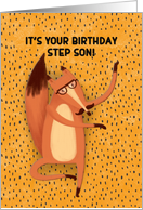 Happy Birthday Step Son Dancing Fox with Mustache Humorous card