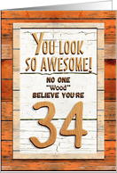 Happy 34th Birthday Humorous Tree Humor Wood Effect Funny card