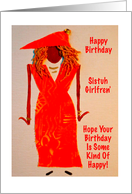 Happy Birthday, Sistuh Girlfren' card