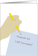 National Left Handers Day, writing with the left hand card