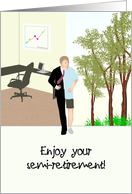 Congratulations on semi-retirement, in the office and outdoors card