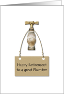 Retirement congratulations for plumber, old faucet card