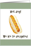 Hot dog! Business venture going well card