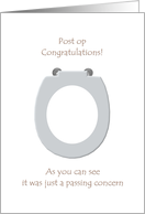 Post surgery congratulations, Just a passing concern Toilet Seat card