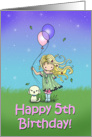 5 Year Old Birthday - Little Girl and Dog Holding Balloons card