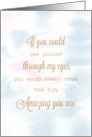 If You Could See Yourself Through My Eyes Encouragement card