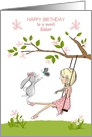 Happy Birthday for Sister, Girl on Swing, Bunny and Butterfly card