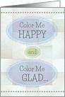 Father's Day for Dad Color Me Happy and Color Me Glad card