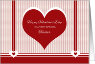 Happy Valentine's Day to Teacher ~ Red and White Hearts card