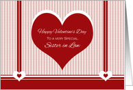Happy Valentine's Day to Sister in Law ~ Red and White Hearts card