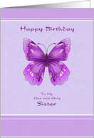 Happy Birthday for Only Sister - Purple Butterfly card