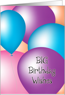 Big Birthday Wishes - Balloons card
