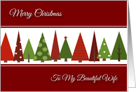 Merry Christmas for Wife - Festive Christmas Trees card