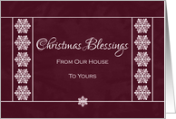 Christmas Blessings From Our House to Yours - Snowflakes card