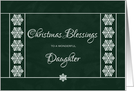 Christmas Blessings for Daughter - Snowflakes card
