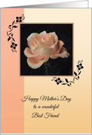 Happy Mother's Day to a Wonderful Best Friend ~ Paper Rose card