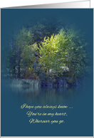I Miss You ~ I Hope You Always Know, Trees on the Bank of the River card