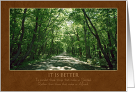 It is Better ~ Inspirational Tree Lined Path card